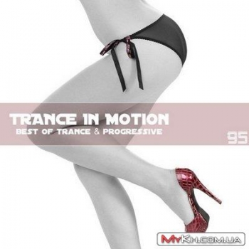 VA - Trance In Motion Vol.95 (Mixed By E.S.)