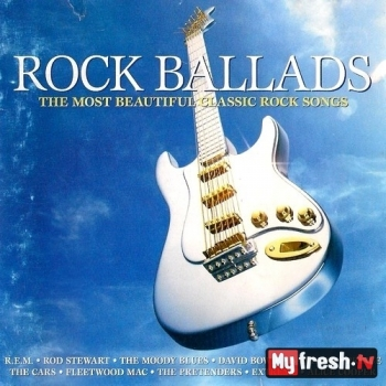 VA - Rock Ballads. The Most Beautiful Classic Rock Songs