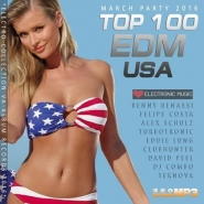 Top 100 EDM USA: March Party (2016)