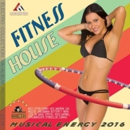 Fitness House: Musical Energy (2016)