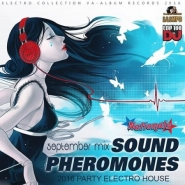 Sound Pheromones: September House Mix (2016)